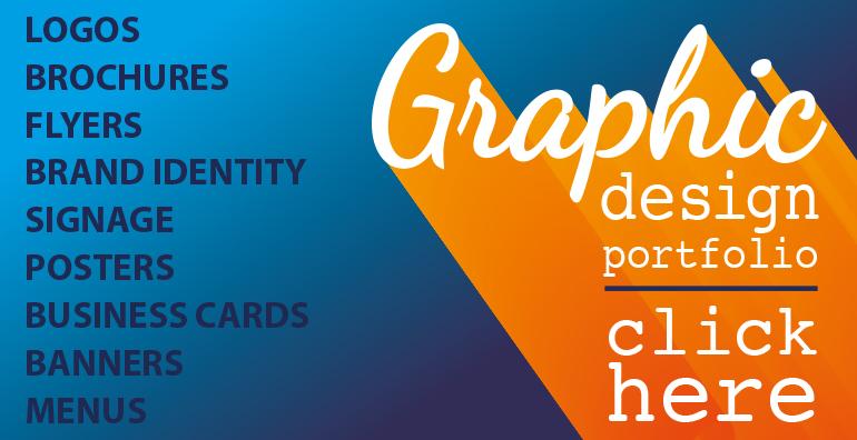View our Graphic Design Portfolio click here
